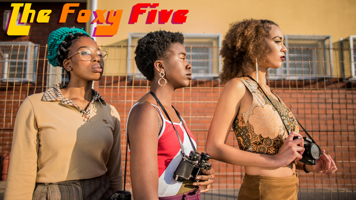 (From left) Womxn We (Nala Xaba), Unity Bond (Duduza Mchunu) and Prolly Plebs (Qiniso van Damme) are on the front line fighting for womxn's rights in the new web series The Foxy Five. Photo Jabu Nadia Newman.