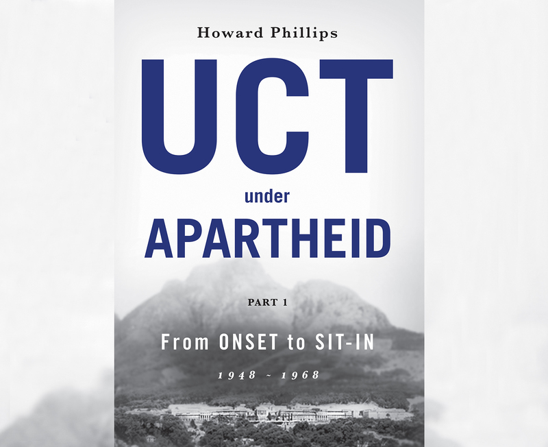 Emer Prof Howard Phillips's new book provides readers with an accessible and nuanced take on the institution at the start of apartheid.