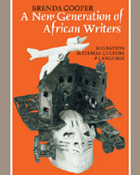 A New Generation of African Writers