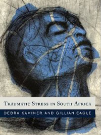 Traumatic Stress in South Africa (Wits University Press)